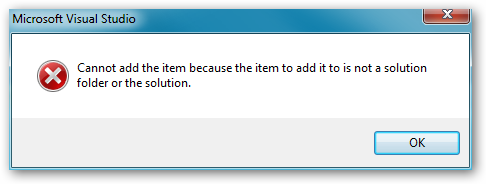 Error: Cannot add the item because the item to add it to is not a solution folder or the solution.