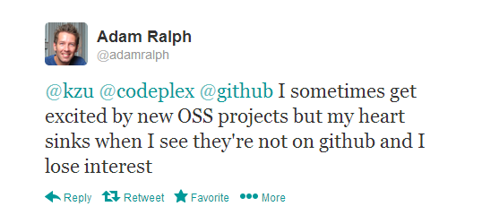 I sometimes get excited by new OSS projects by my heart sinks when I see they're not on github and I lose interest